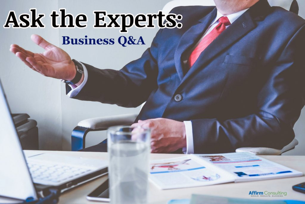 Business Q&A - Ask the Experts