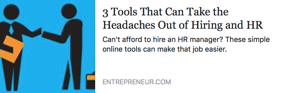 3 Tools That Can Take the Headaches Out of Hiring and HR