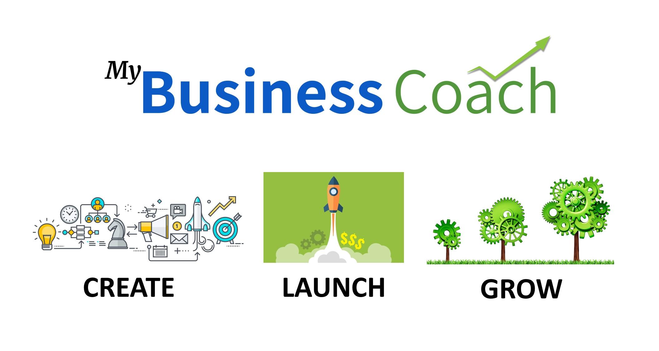 My Business Coach - Start A Business, Launch A Business, Grow A Business